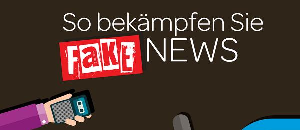 So bekämpfen Sie Fake News