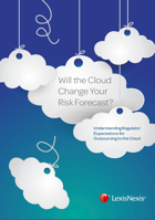 Will the Cloud Change Your Risk Forecast?