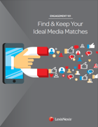 Find & Keep Your Ideal Media Matches