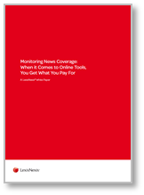 Whitepaper Monitoring News Coverage - When it Comes to Online Tools, You Get What You Pay For