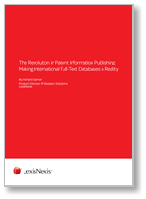 Whitepaper The Revolution in Patent Information Publishing: Making International Full-Text Databases a Reality