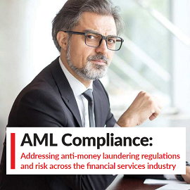 Download Whitepaper: AML Compliance: Addressing anti-money laundering regulations and risk across the financial services industry
