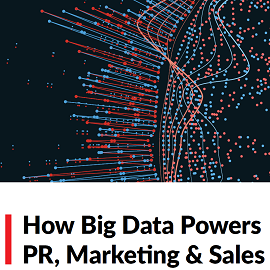 Download Whitepaper: How Big Data powers PR, Marketing & Sales