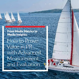 Download Whitepaper: From Media Metrics to Media Insights: How to Prove Value in PR with Advanced Measurement and Evaluation