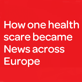 Download Whitepaper: How one health scare became News across Europe
