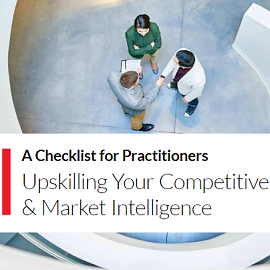 "Download Whitepaper ""A Checklist for Practitioners: Upskilling Your Competitive & Market Intelligence"""
